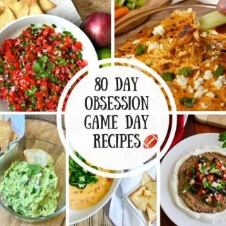 80 Day Obsession Snack Ideas and Game Day Recipes