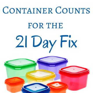 How to Calculate Container Counts for the 21 Day Fix