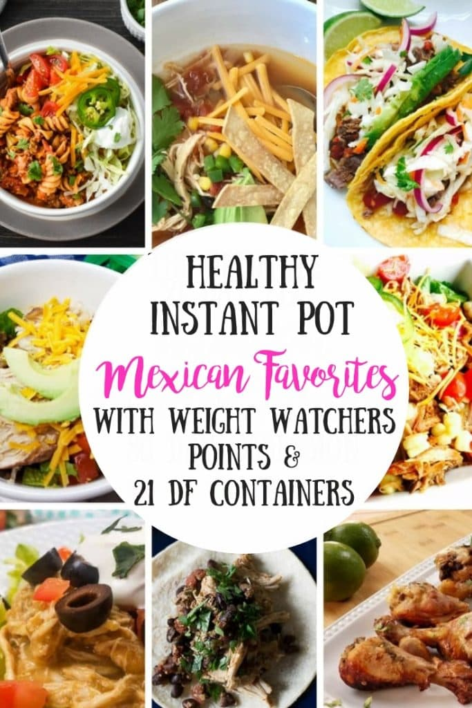 The BEST Healthy Instant Pot Mexican Recipes - I could eat Mexican Food every night and these are my GO TO recipes! They all have 21 Day Fix and Ultimate Fix Recipe Counts, as well as Weight Watchers Points! Yay! Ultimate Portion Fix Recipes | Healthy Mexican Instant Pot Recipes | Healthy Instant Pot Recipes | 21 Day Fix Tacos | 21 Day Fix Instant Pot Recipes | Weight Watchers Instant Pot Recipes | Healthy Weight Watchers Tacos #ultimateportionfix #confessionsofafitfoodie #21dayfixrecipes #weightwatchers