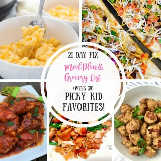 Kid Friendly Meal Plan for the 21 Day Fix with Grocery List