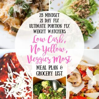 Meal Plan & Grocery List {Week of 7/15/19} Low Carb, No Yellow | 2B Mindset Meal Plan | Weight Watchers Meal Plan | 21 Day Fix Meal Plan | Ultimate Portion Fix Meal Plan