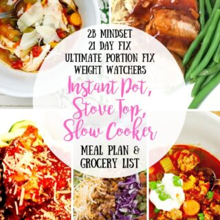 Meal Plan & Grocery List {Week of 8/5/19} Instant Pot, Stove Top, Slow Cooker | 21 Day Fix Meal Plan | Ultimate Portion Fix | 2B Mindset Meal Plan
