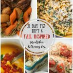 "n honor of the first week of fall, I have gathered a few ""almost fall"" dinner recipes to get us through to cooler temps and lower humidity! This Fall Inspired Meal Plan is perfect for the 21 Day Fix and for Liift 4, and I also included a Grocery List to make your life easier! 21 Day Fix Meal Plan 