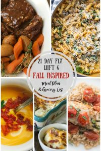 """n honor of the first week of fall, I have gathered a few """"almost fall"""" dinner recipes to get us through to cooler temps and lower humidity! This Fall Inspired Meal Plan is perfect for the 21 Day Fix and for Liift 4, and I also included a Grocery List to make your life easier! 21 Day Fix Meal Plan 