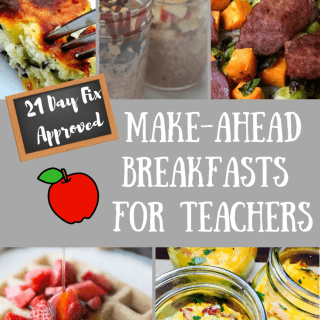 21 Day Fix Make Ahead Breakfasts for Teachers