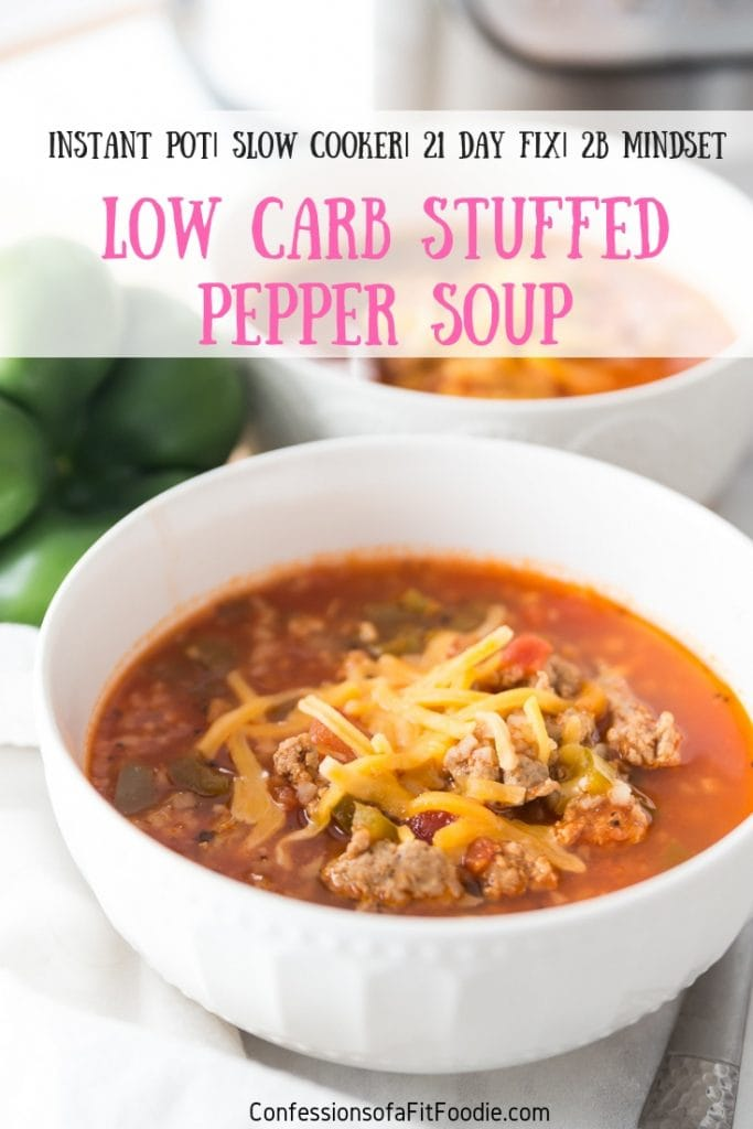 This Instant Pot Low Carb Stuffed Pepper Soup is a remake of one of my family's favorites!  It's made with Cauliflower Rice instead of brown rice, but you honestly would never know - the texture and flavor are spot on.  So darn delicious! 21 Day Fix Soup Recipes | Healthy Instant Pot Recipes | Low Carb Soup Recipes | Stuffed Pepper Soup | Instant Pot Stuffed Pepper Soup | Keto Soup Recipes | 21 Day Fix Instant Pot | 21 Day Fix Stuffed Pepper Soup | 2B Mindset Soup Recipes | Weight Watcher Soup Recipes #healthyinstantpot #stuffedpeppersoup #confessionsofafitfoodie