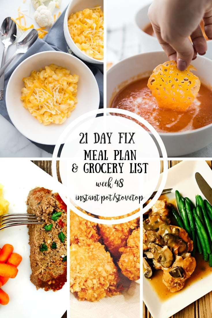21 day fix meal plan & grocery list [week 48 | instant pot favs