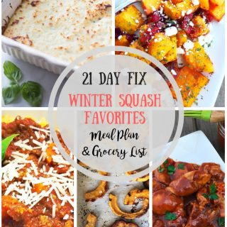 21 Day Fix Meal Plan & Grocery List {51} Winter Squash Recipes