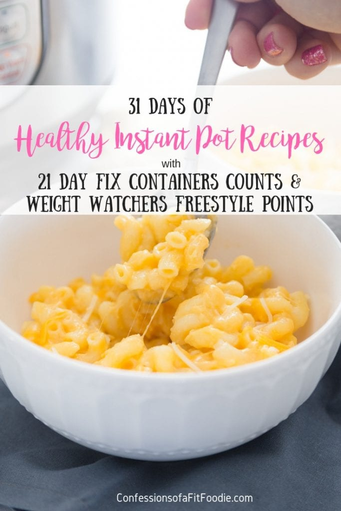 Looking for Healthy Instant Pot Recipes? Look no further - I have a whole month's worth of Healthy Instant Pot Dinners for you with 21 Day Fix Container Counts AND Weight Watchers Freestyle points! Healthy Instant Pot Recipes   Weight Watchers Instant Pot Recipes   21 Day Fix Instant Pot Recipes   Portion Fix Instant Pot Recipes   Confessions of a Fit Foodie   21DF Recipes #healthyinstantpot #confessionsofafitfoodie #weightwatchersrecipes #21dayfixrecipes