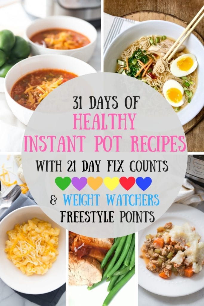 Looking for Healthy Instant Pot Recipes?  Look no further - I have a whole month's worth of Healthy Instant Pot Dinners for you with 21 Day Fix Container Counts AND Weight Watchers Freestyle points! Healthy Instant Pot Recipes | Weight Watchers Instant Pot Recipes | 21 Day Fix Instant Pot Recipes | Portion Fix Instant Pot Recipes | Confessions of a Fit Foodie | 21DF Recipes #healthyinstantpot #confessionsofafitfoodie #weightwatchersrecipes #21dayfixrecipes