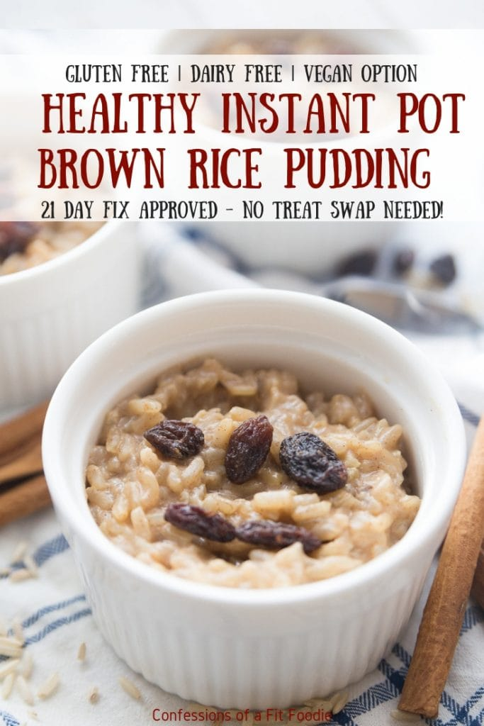 This healthy instant pot brown rice pudding recipe has all the flavors of the creamy rice pudding recipe you grew up loving, but it's dairy-free, gluten-free, refined-sugar-free, and 21 Day Fix approved, of course! Healthy Instant Pot | Instant Pot Rice Pudding | Brown Rice Pudding | 21 Day Fix Rice Pudding | Dairy-free Rice Pudding | Vegan Rice Pudding #healthyinstantpot #confessionsofafitfoodie #instantpotricepudding