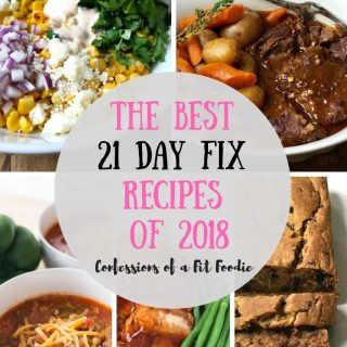 Best 21 Day Fix Recipes of 2018 | Confessions of a Fit Foodie