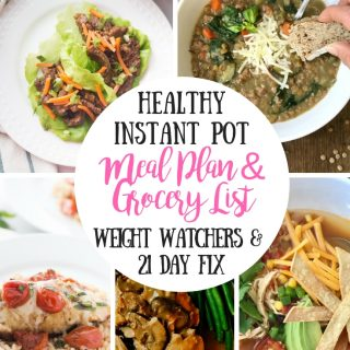 21 Day Fix Meal Plan & Grocery List {54} Instant Pot Dinners | Weight Watchers Meal Plan