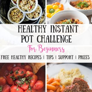 Healthy Instant Pot Challenge for Beginners