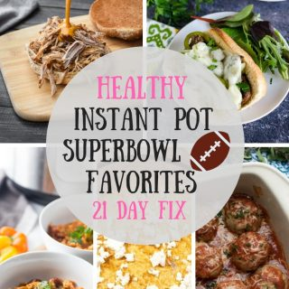 Healthy Instant Pot Superbowl Favorites | 21 Day Fix Instant Pot Superbowl Favorites