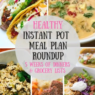 Healthy Instant Pot Meal Plan & Grocery List Round Up | 21 Day Fix | 2B Mindset