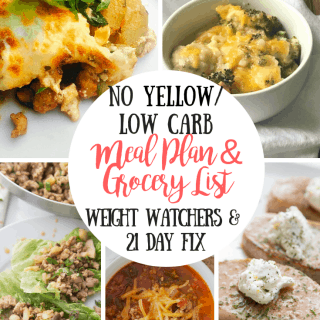21 Day Fix Meal Plan & Grocery List {55} No Yellow Dinners | Low Carb Weight Watchers Meal Plan