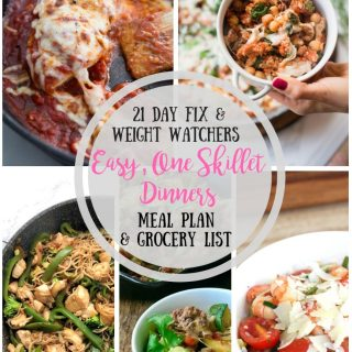 21 Day Fix Meal Plan & Grocery List {57} | Easy, One Skillet Meals | Weight Watchers FS Points