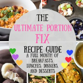 The Ultimate Portion Fix Recipe Guide | 31 Days of Ultimate Portion Fix Recipes