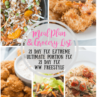 21 Day Fix Meal Plan & Grocery List {59} 21 Day Fix Extreme Real Time Launch   Weight Watchers Meal Plan   Ultimate Portion Fix Meal Plan