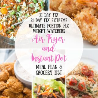 Meal Plan & Grocery List {Week of 7/22/19} + Bonus Real Time Hybrid Calendar | Airfryer and Instant Pot Meal Plan | 21 Day Fix Meal Plan | 21 Day Fix Extreme Meal Plan