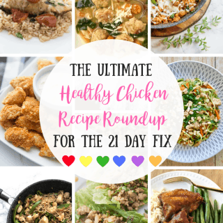 Ultimate Healthy Chicken Recipe Roundup | 21 Day Fix | Instant Pot | Air Fryer