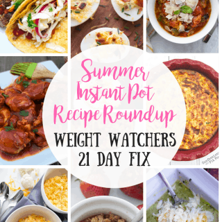 Healthy Instant Pot Summer Recipes | 21 Day Fix | Weight Watchers