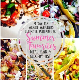 21 Day Fix Meal Plan & Grocery List {Week of 7/8/19} Summer Favorites | Weight Watchers Meal Plan | Ultimate Portion Fix Meal Plan