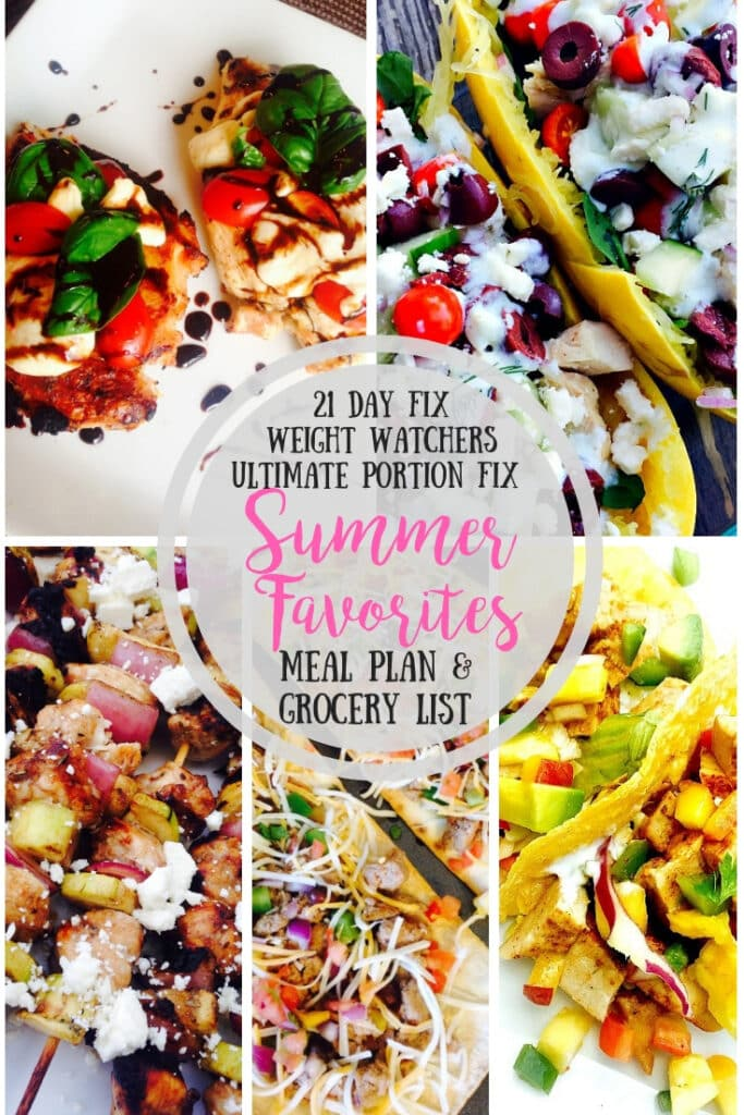 Food photo collage with the text overlay- 21 Day Fix, Weight Watchers, Ulitmate Potion Fix, Summer Favorites, Meal plan & grocery list