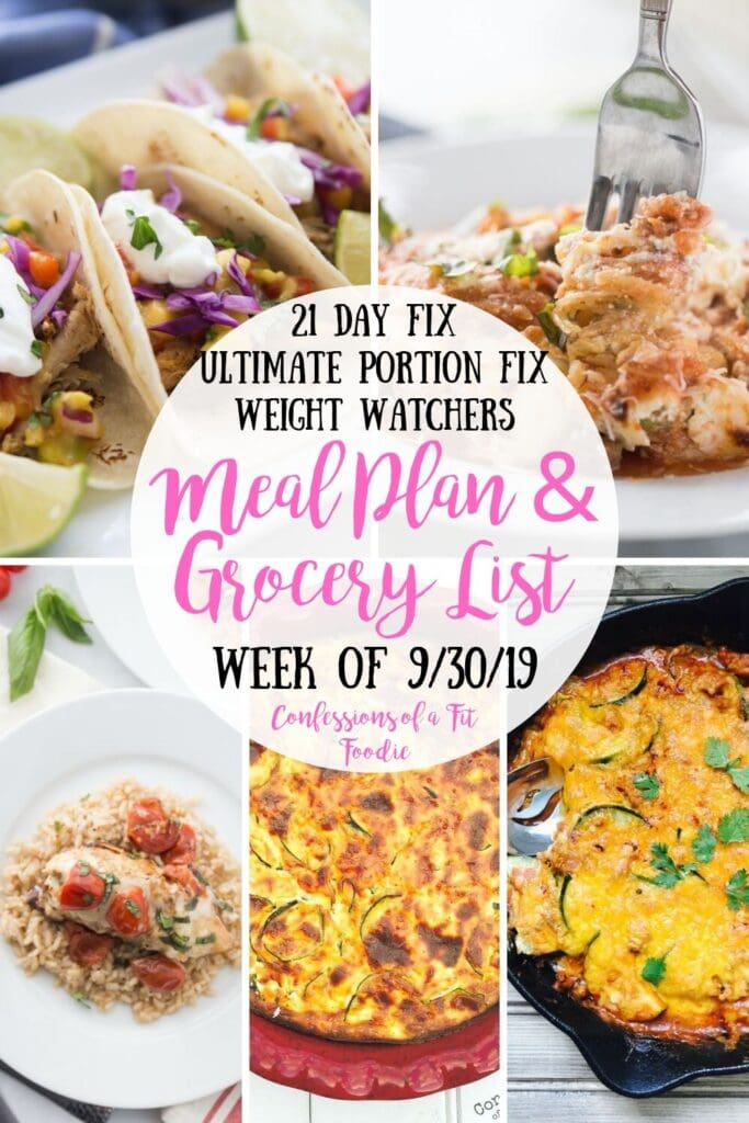 Food picture collage with text overlay- 21 Day Fix, Ultimate Portion Fix, Weight Watchers | Meal Plan & Grocery List | Week of 9/30/19 | Confessions of a Fit Foodie