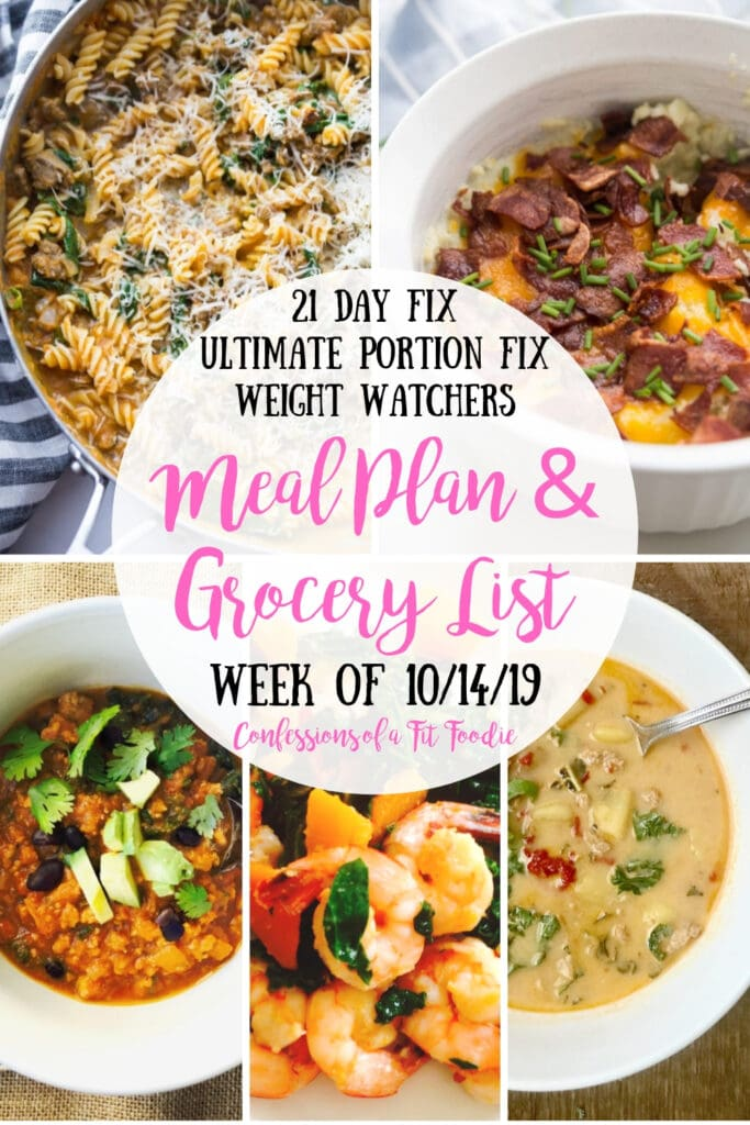 Food picture collage with the text overlay- 21 Day Fix, Ultimate Portion Fix, Weight Watchers | Meal Plan & Grocery List | Week of 10/14/19 | Confessions of a Fit Foodie