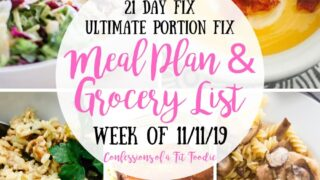Meal Plan & Grocery List {Week of 11/11/19} | 21 Day Fix Meal Plan | WW Meal Plan - Confessions of a Fit Foodie
