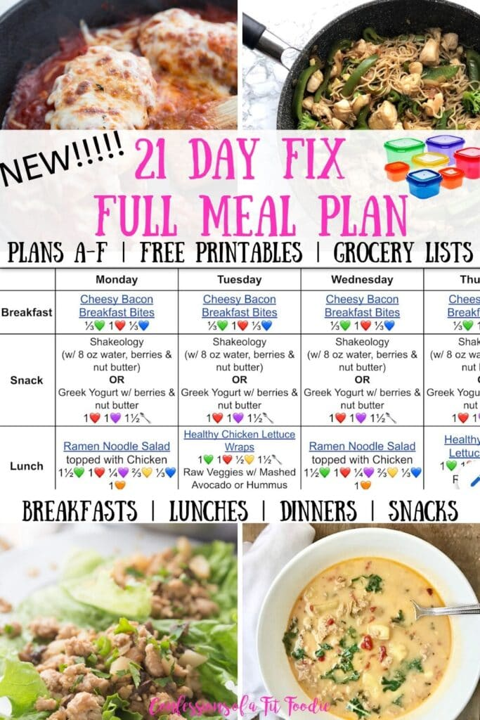 Food photo collage with the text overlay- Breakfasts | Lunches | Dinners | Snacks | 21 Day Fix Full Meal Plan | Plans A-F | Free Printables | Grocery List | Confessions of a Fit Foodie
