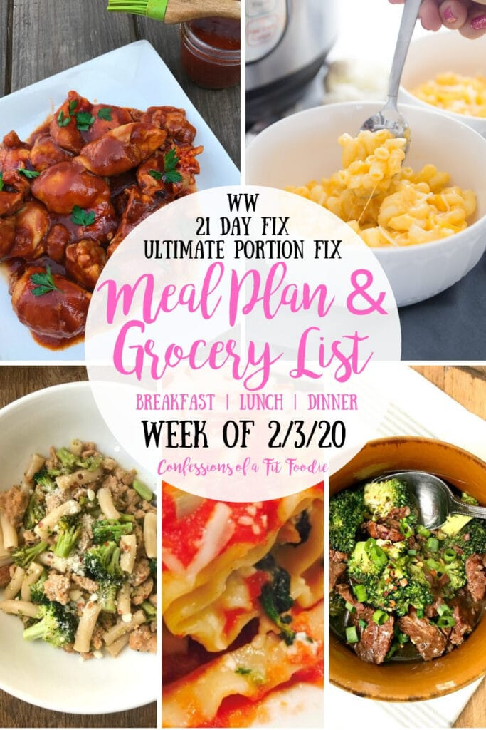 Food photo collage with the text overlay, WW | 21 Day Fix | Ultimate Portion Fix | Meal Plan & Grocery List | Breakfast | Lunch | Dinner | Week of 2/3/20 | Confessions of a Fit Foodie