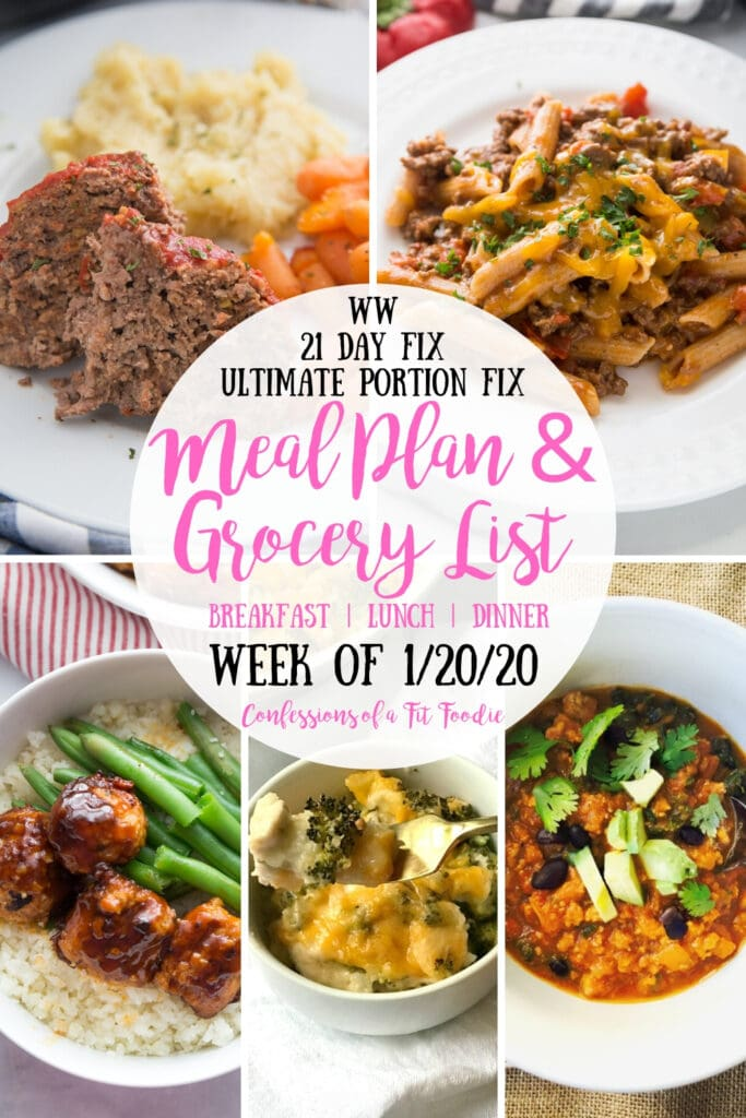 Food photo collage, with the text overlay- WW | 21 Day Fix | Ultimate Portion Fix | Meal Plan & Grocery List | Breakfast | Lunch | Dinner | Week of 1/20/20 | Confessions of a Fit Foodie