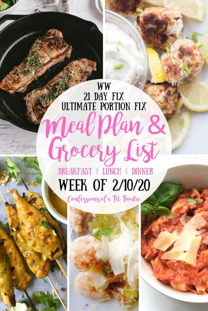 Food photo collage, with the text overlay- WW | 21 Day Fix | Ultimate Portion Fix | Meal Plan & Grocery List | Breakfast | Lunch | Dinner | Week of 2/10/20 | Confessions of a Fit Foodie