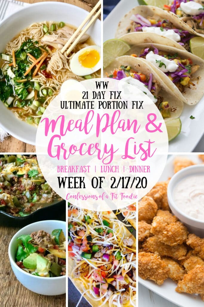 Food photo collage with the text overlay- WW | 21 Day Fix | Ultimate Portion Fix | Meal Plan & Grocery List | Breakfast | Lunch | Dinner | Week of 2/17/20 | Confessions of a Fit Foodie