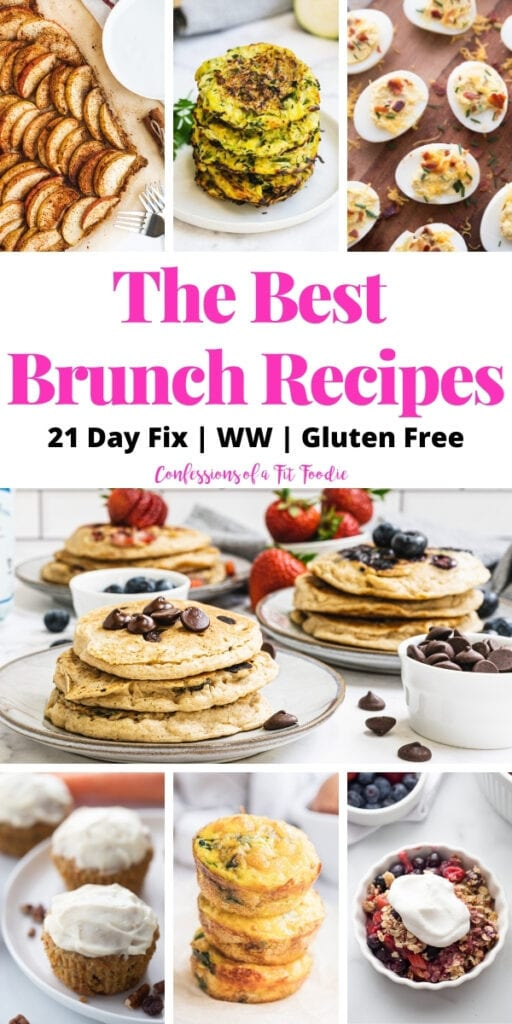 Food photo collage with pink and black text on a white rectangle. Text says, The Best Brunch Recipes | 21 Day Fix | WW | Gluten Free | Confessions of a Fit Foodie