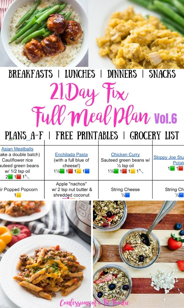Food photo collage with black pink and purple text overlay- Breakfasts | Lunches | Dinners | Snacks | 21 Day Fix Full Meal Plan Vol. 6 | Plans A-F | Free Printables | Grocery List | Confessions of a Fit Foodie