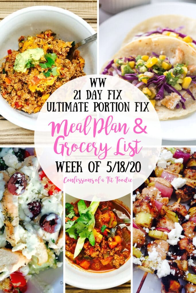 Food photo collage of five photos with a black and pink text overlay on a white circle - WW   21 Day Fix   Ultimate Portion Fix   Meal Plan & Grocery List   Week of 5/18/20   Confessions of a Fit Foodie