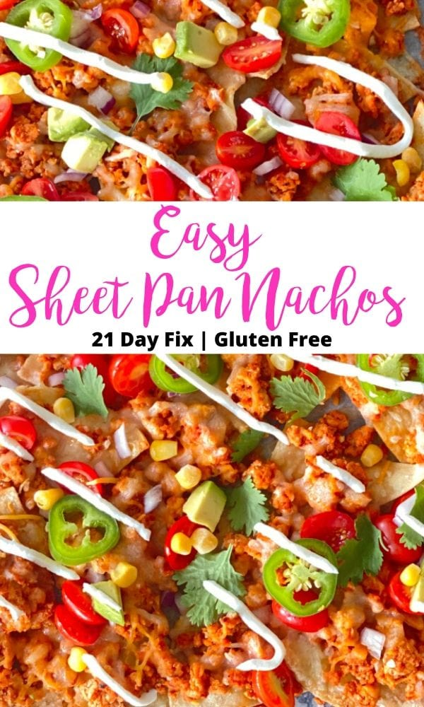 Close up photo of homemade nachos topped with beef, cheese, veggies and Greek yogurt, with pink and black text overlay on a white background- Easy Sheet Pan Nachos | 21 Day Fix | Gluten Free