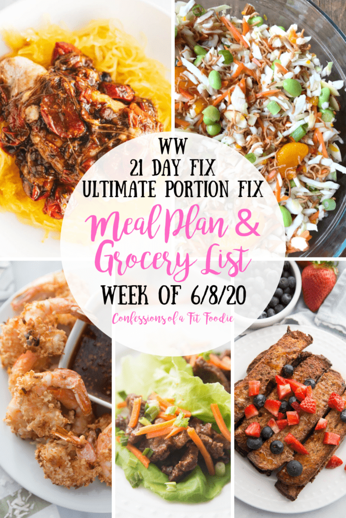 Food photo collage with black and pink text overlay - WW | 21 Day Fix | Ultimate Portion Fix | Meal Plan & Grocery List | Week of 6/8/20 | Confessions of a Fit Foodie