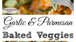 Garlic & Parmesan Baked Veggies | Carrie Elle
