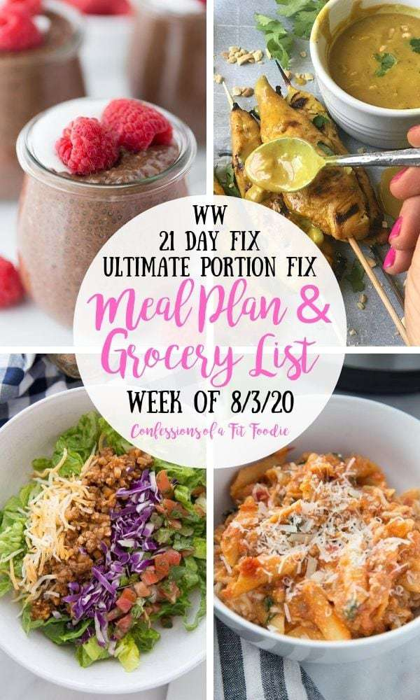 Food photo collage with black and pink text overlay- WW | 21 Day Fix | Ultmate Portion Fix | Meal Plan & Grocery List | Week of 8/3/20 | Confessions of a Fit Foodie