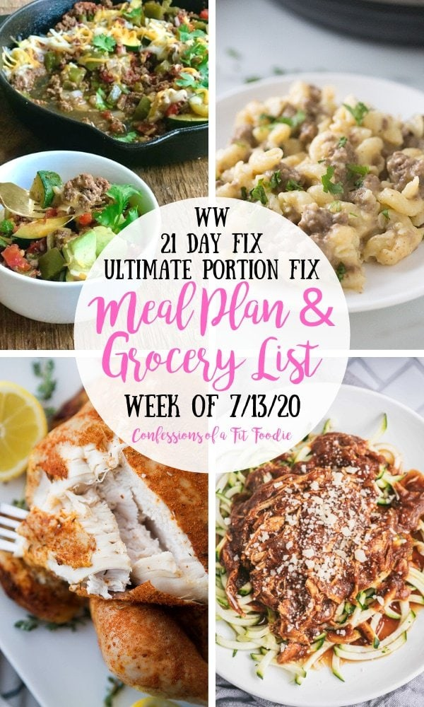 Food photo collage with a white circle in the middle. There is a black and pink text overlay on the circle - WW | 21 Day Fix | Ultimate Portion Fix | Meal Plan & Grocery List | Week of 7/13/20 | Confessions of a Fit Foodie