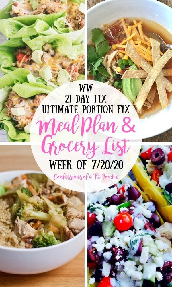 Food photo collage with black and pink text overlay on a white circle- WW | 21 Day Fix | Ultimate Portion Fix | Meal Plan & Grocery List | Week of 7/20/20 | Confessions of a Fit Foodie