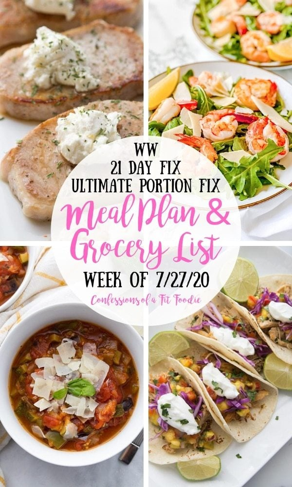 Food photo collage with black and white text overlay on white circle - WW | 21 Day Fix | Ultimate Portion Fix | Meal Plan & Grocery List| Week of 7/27/20 | Confessions of a Fit Foodie