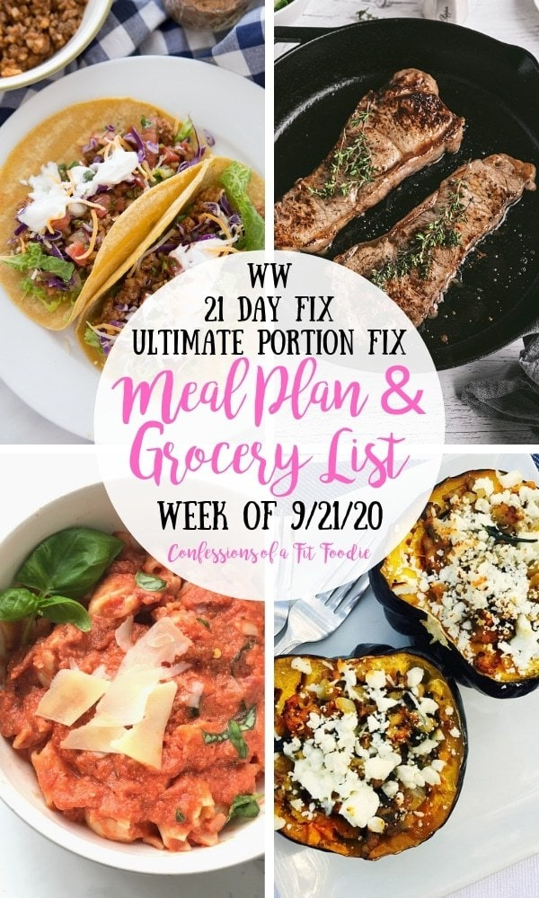 Food photo collage with black and pink text overlay on a white circle. Text says, WW| 21 Day Fix | Ultimate Portion Fix | Meal Plan & Grocery List | Week of 9/21/20 | Confessions of a Fit Foodie