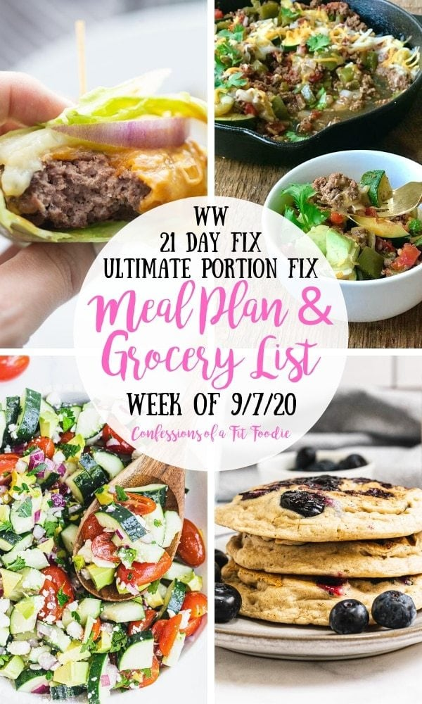 Food photo collage with black and pink text overlay on a white circle. The text says, WW | 21 Day Fix | Ultimate Portion Fix | Meal Plan & Grocery List | Week of 9/7/20 | Confessions of a Fit Foodie