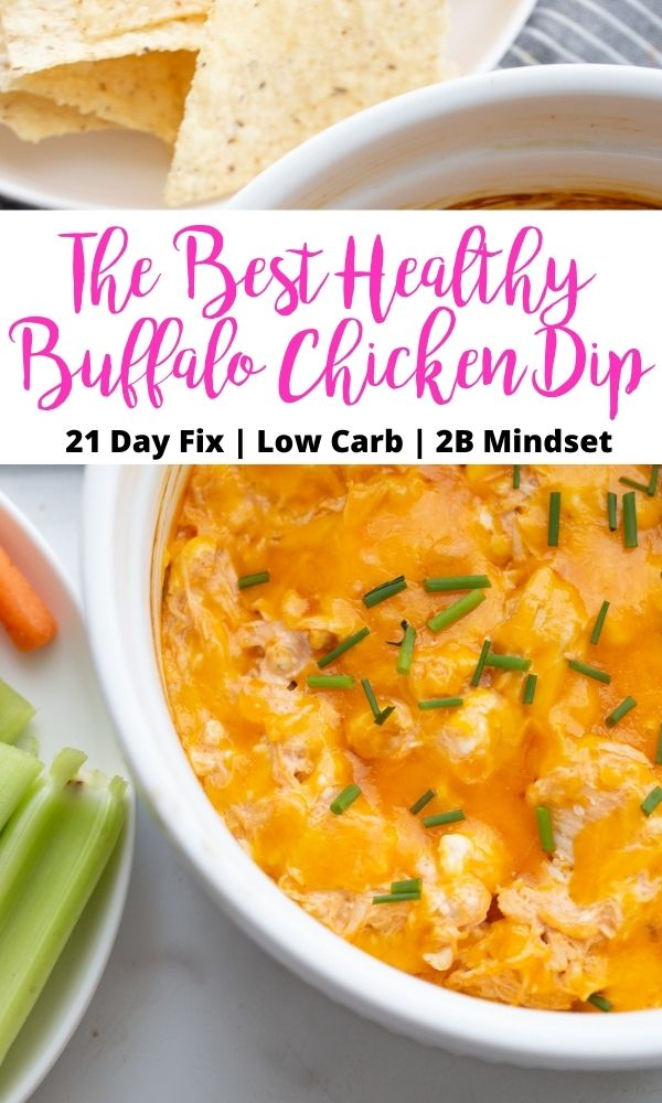 Photo Collage with text overlay Overhead photo of Healthy Buffalo Chicken Dip in a white casserole dish with dippers on the side.